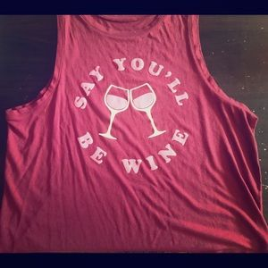 Say You'll Be Wine Tank Top